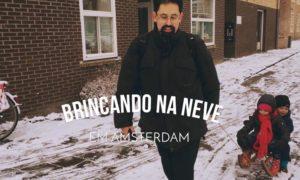 Brincando na neve em Amsterdam – Vlog Ducs Amsterdam #004