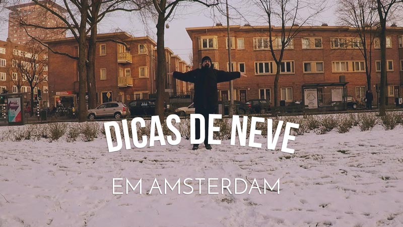 Vlog Ducs Amsterdam 005 - Dicas na Neve