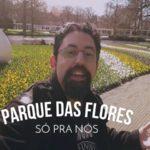 Eu fui ao Keukenhof 2017 antes dele abrir | Vlog Ducs Amsterdam #006